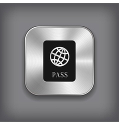 Passport icon - metal app button vector