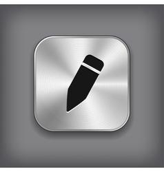 Pencil icon - metal app button vector