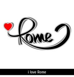 Rome greetings hand lettering calligraphy vector