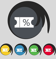 Ticket discount icon sign symbol on five colored vector