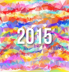 Happy 2015 new year on triangle background vector