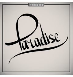 Paradise greetings hand lettering set vector