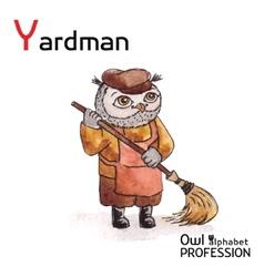 Alphabet professions owl letter y - yardman vector