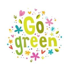 Go green text vector