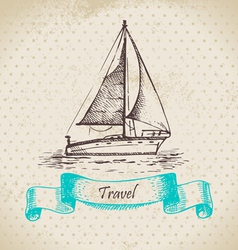 Hand drawn vintage background with boat vector