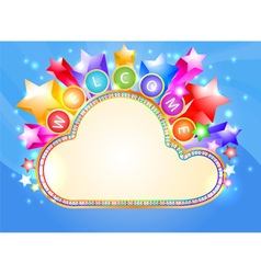 Welcome and colorful cloud marquee vector