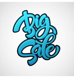 Big sale inscription calligraphy lettering vector