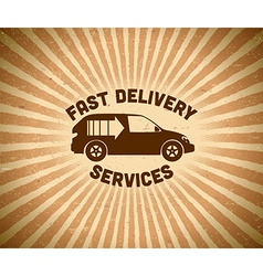 Delivery vintage label with car vector