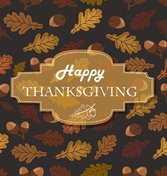 Thanksgiving background with acorns leaves and the vector