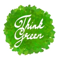 Think green on watercolor spot vector