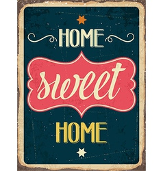 Retro metal sign home sweet home vector