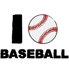 I love baseball vector