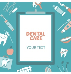 Medical clipboard with dental care text vector