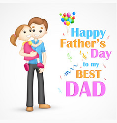 Father and daughter in in fathers day vector