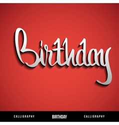Happy birthday hand lettering calligraphy vector