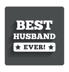 Best husband ever sign icon award symbol vector