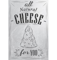 Cheese poster coal vector