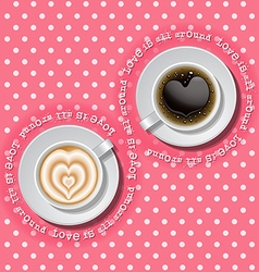 2 cups of heart in coffee vector