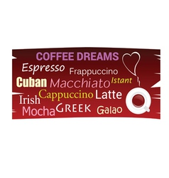 Coffee dreams poster background vector