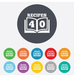 Cookbook sign icon 40 recipes book symbol vector