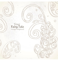 Your fairy tale vintage background vector