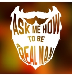 Beard silhouette with text inside ask me how to be vector