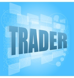 Word trader on digital screen business concept vector