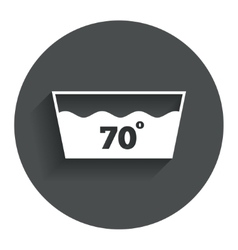 Wash icon machine washable at 70 degrees symbol vector