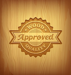 Wood carving text approved design background vector