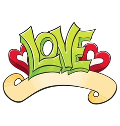 Graffiti with love vector