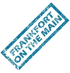Frankfort on main rubber stamp vector