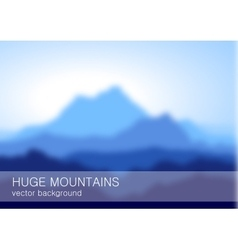 Blurred lanscape with high blue mountains vector