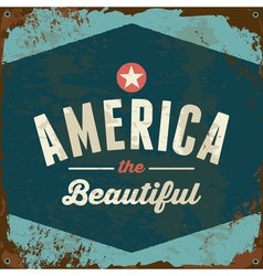 American patriotic vintage style rusty metal sign vector