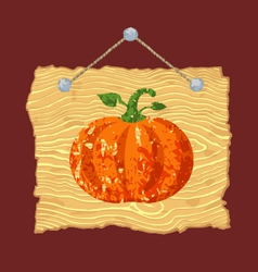 Wooden sign with pumpkin vector