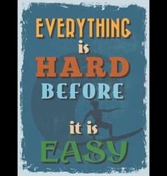 Retro vintage motivational quote poster vector