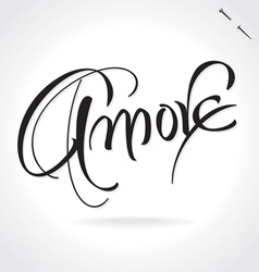 Amore original custom hand lettering vector