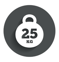 Weight sign icon 25 kilogram kg sport symbol vector