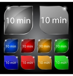 Ten minutes sign icon set of colored buttons vector