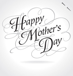 Happy mothers day original custom hand lettering vector