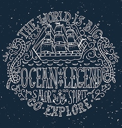 Hand drawn vintage label with a ship and lettering vector