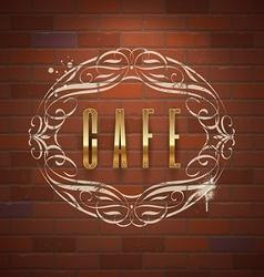 Cafe ornate golden sign on vintage brick wall vector
