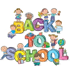 Back to school funny letters and kids vector