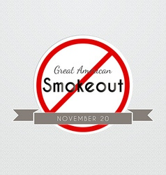 Graet american smokeout poster vector