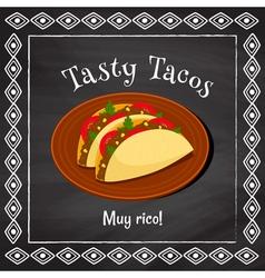 Tasty tacos vector