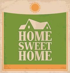 Vintage home sweet home poster design vector