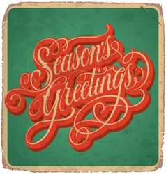 Seasons greetings hand lettering vintage card vector