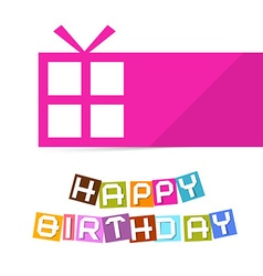 Happy birthday colorful title with pink gift box vector