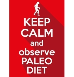 Flat design keep calm and observe paleo diet vector