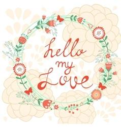 Hello my love vector