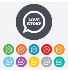 Love story speech bubble sign icon engagement vector